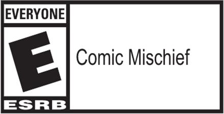 ESRB everyone comic mischief